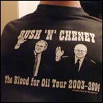 Bush/Cheney Blood For Oil Tour Tee Shirt